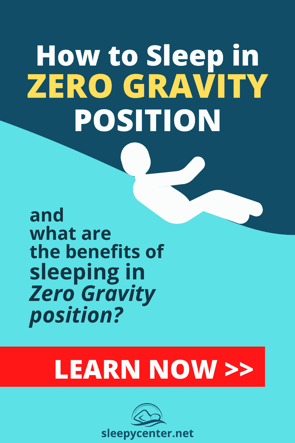 Save me on Pinterest! - How to Sleep in Zero Gravity Position